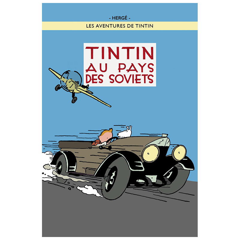 Tintin au Pays des Soviets - Colour Poster | The Tintin Shop UK